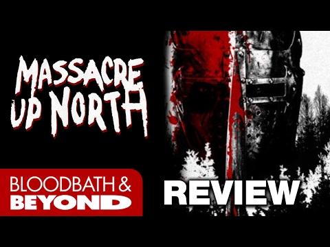 Massacre Up North (2001) - Movie Review