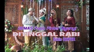 Video Domas Pinter Nyanyi  Ditinggal Rabi Hibur Pengantin MP3, 3GP, MP4, WEBM, AVI, FLV Desember 2018