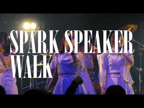 , title : 'SPARK SPEAKER『WALK』 LIVE MUSIC  VIDEO CM'