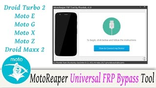 How to use MotoReaper FRP bypass tool to remove google account lock on all Motorola phones. This is a universal method working on Android 5.1, 6.0, and 7.0 check description for links.droid turbodroid turbo 2droid maxxMoto GMoto EMoto XMoto ZMoto Z ForceMoto Z playMoto X pure editionMoto X 2nd genDroid Turbo 2Droid Maxx 2Droid UltraverizonLink to MotoReaper tool from Phonlab.Teachable.com enroll now.http://www.phonlab.teachable.comcheck out GeoSnOw youtube channel here he is a Iphone genioushttps://www.youtube.com/user/leonteizcheck out GeoSnOw on twitter herehttps://twitter.com/FCE365Check out PhonLab E-Campus, if you want to learn tons more about Phone repairs tips and tricks to help you repair smartphones. Use coupon code rootjunky9 at check out to get a nice discount.http://phonlab.teachable.com/?affcode=57417_o7w7j7zdHow to Identify the Code Name and model of your Android devicehttps://youtu.be/nCU45rgbDKwLink to RootJunky.com where you can find all my work in on easy to navigate place. tutorials, tips, tricks, root, restore, roms, Custom recovery and so much more.My Favorite Tech and what i used to make my youtube videoshttp://astore.amazon.com/root0f94-205 Things you need to know before rooting or hacking your android device https://youtu.be/n8LMyRqBViMHow to install Android Device drivers  http://youtu.be/j_KPGUMzrjUWhy Root Android devices video http://youtu.be/6vqnnLnOn3g Universal UnRoot App for all Devices http://youtu.be/ySNStU8OTuk My New Downloads Page is here http://rootjunkysdl.com/PLEASE READ Warning… do this at your own risk. I am not responsible for what you do to your device. I am happy to help with any problems my subscribers are having on their android devices. I am going to need lots of info from you to be able to help.  Because of the large amount of messages I get every day I will not answer any questions that do not include this info in the message thanks for understanding.  1.  What device you have.  2.  What android version you are runni