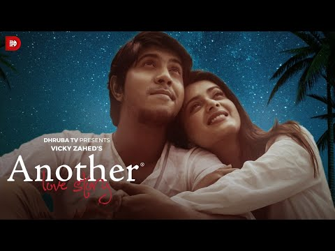 Another Love Story | Tawsif | Tanjin Tisha | Vicky Zahed | Bangla Web Film