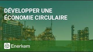 Enerkem développe l'économie circulaire