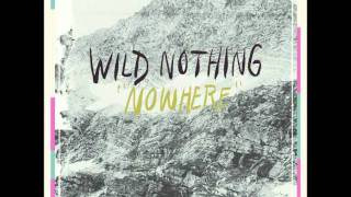 Video Wild Nothing - Nowhere (Feat. Andrea Estella) MP3, 3GP, MP4, WEBM, AVI, FLV Agustus 2018