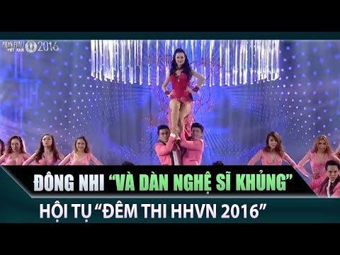 Noo Phước Thịnh, Tóc Tiên, Đông Nhi, Bi Rain, Thu Minh 'cháy hết mình' trong đêm thi HHVN 2016