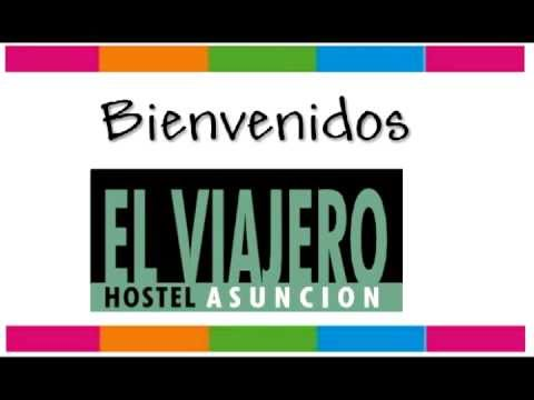 Wideo El Viajero Asuncion Hostel & Suites