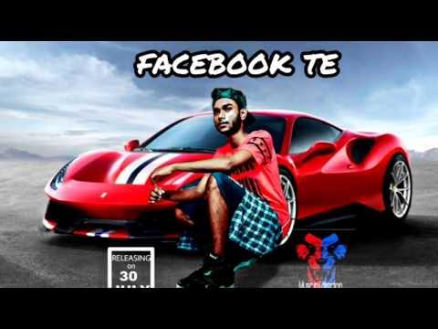 Video Facebook Te_{feat_Mr. Dhruv} New punjabi song 2018./Hit Punjabi song 2018 download in MP3, 3GP, MP4, WEBM, AVI, FLV January 2017