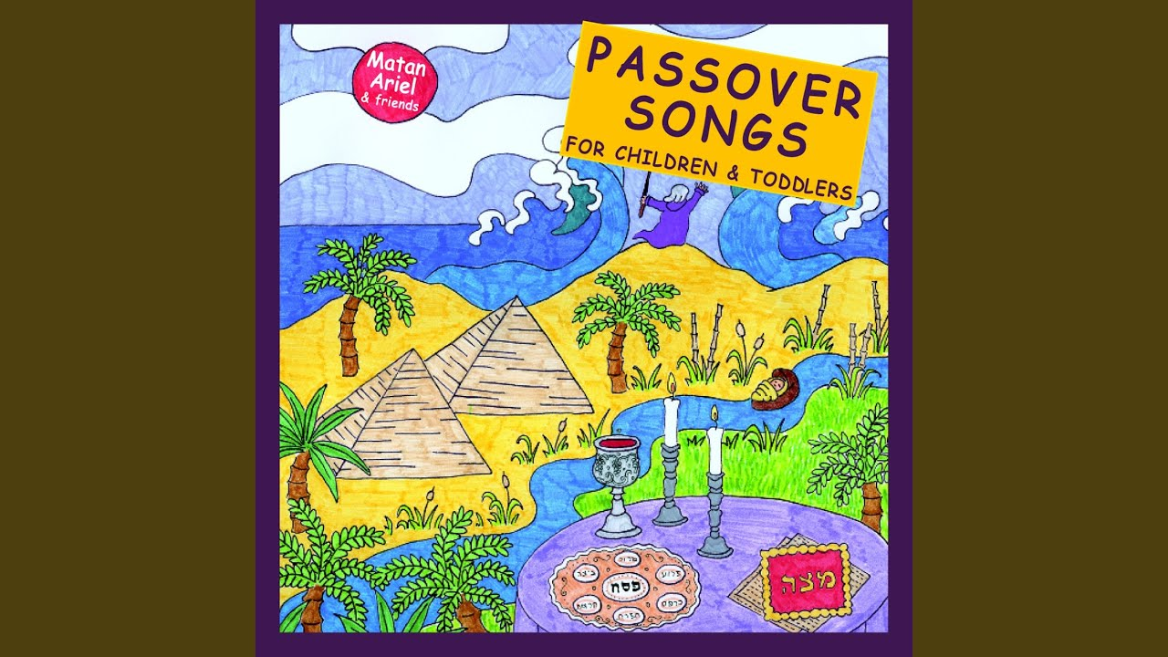 A Passover song recorded by Matan Ariel & Friends.