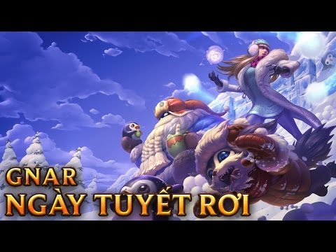Gnar Ngày Tuyết Rơi - Snow Day Gnar