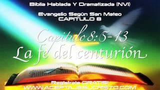 SAN MATEO - Capitulo 8 (BIBLIA HABLADA Y DRAMATIZADA) NVI