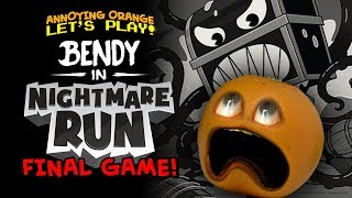 Bendy's Nightmare Run (Final Game!) - Annoying Orange Plays