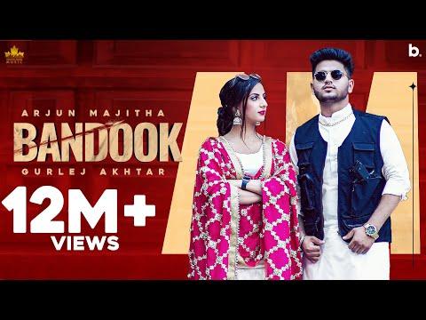 Bandook ( Official Video ) Arjun Majitha Ft Gurlez Akhtar | Gur Sidhu | Latest Punjabi Song 2021