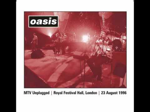 oasis - Full Recording of the MTV Unplugged Session with Noel on lead. 1. Hello 2. Some Might Say 3. Listen Up 4. Live Forever 5. Masterplan 6. Don't Look Back In An...