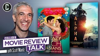 Crazy Rich Asians & Alpha - Movie Review Talk with Scott Mantz by Collider