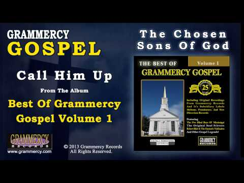 Video The Chosen Sons Of God - Call Him Up download in MP3, 3GP, MP4, WEBM, AVI, FLV January 2017