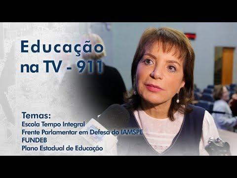 Escola Tempo Integral / Frente Parlamentar em Defesa do IAMSPE / FUNDEB / Plano Estadual de Educação