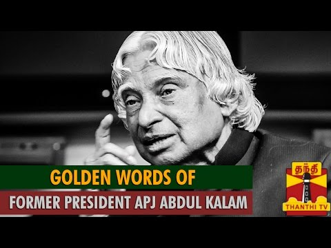 Golden Words of A  P  J  Abdul Kalam 01-08-2015 Thanthitv News | Watch Thanthi Tv Golden Words of A  P  J  Abdul Kalam News August 01  2015