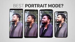 The Battle of Best Portrait Mode Phones!
