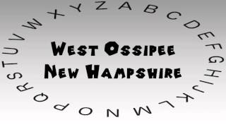 West Ossipee (NH) United States  City pictures : How to Say or Pronounce USA Cities — West Ossipee, New Hampshire