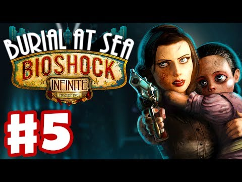 two - Thanks for every Like and Favorite! They really help! This is Part 5 of the BioShock Infinite: Burial at Sea Episode Two Gameplay Walkthrough for the PC! I'm...