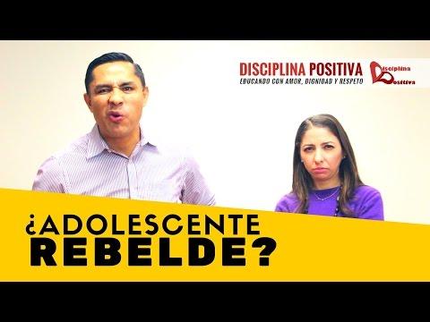 Hijo Adolescente Rebelde - ¿Porqué? ¿Que hacer? - Disciplina Positiva