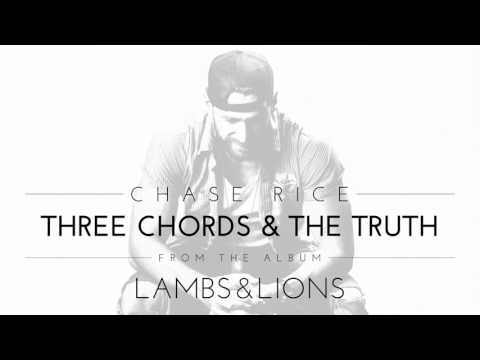 Chase Rice - Three Chords & The Truth (видео)