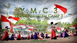 Video YMC 3 - Young Moslem Camp 3 (unofficial documentary) MP3, 3GP, MP4, WEBM, AVI, FLV Desember 2017