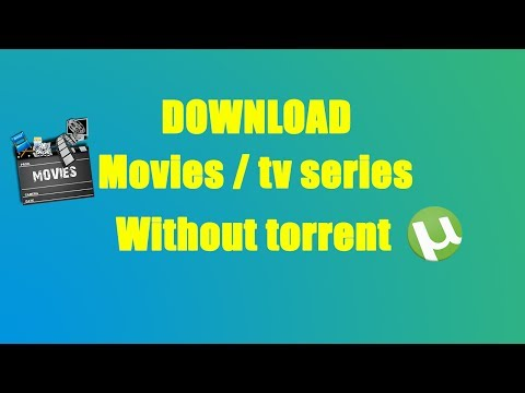 How to download movies / tv series without torrent