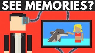 Is It Possible To SEE Someone's Memories?