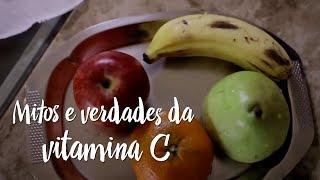 Mitos e verdades da vitamina C
