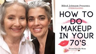 Video HOW TO DO YOUR MAKEUP IN YOUR 70'S | FEATURING MY MOM | #FIERCEAGING | Nikol Johnson MP3, 3GP, MP4, WEBM, AVI, FLV Juni 2019