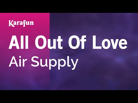 Karaoke All Out Of Love - Air Supply *