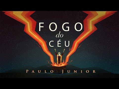 Paulo Junior - Fogo do Céu