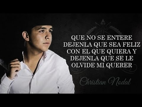 Letra Que No Se Entere Christian Nodal