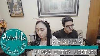 Video Bunga Citra Lestari - Kecewa (Aviwkila LIVE Cover) MP3, 3GP, MP4, WEBM, AVI, FLV Mei 2018