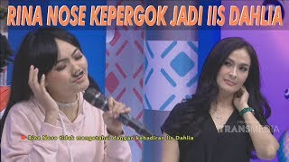 Video BROWNIS - Waduh! Rina Nose Kepergok Jadi Iis Dahlia(12/7/19) Part 2 MP3, 3GP, MP4, WEBM, AVI, FLV Juli 2019