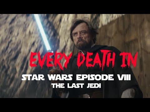 EVERY DEATH IN #134 Star Wars: Episode VIII - The Last Jedi (2017)