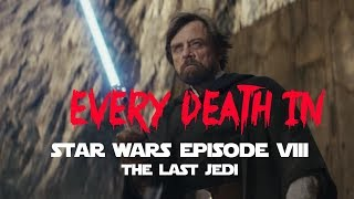Nonton EVERY DEATH IN #134 Star Wars: Episode VIII - The Last Jedi (2017) Film Subtitle Indonesia Streaming Movie Download