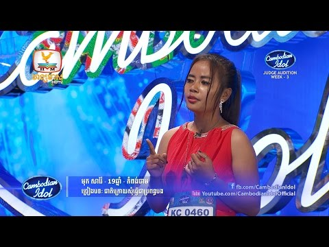Cambodian Idol 2015 | Judge Audition | Week 3 | មុត សាវ៉ៃ Mot Savia