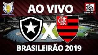 BOTAFOGO X FLAMENGO AO VIVO | 31ª RODADA BRASILEIRÃO 2019 - NARRAÇÃO RUBRO-NEGRA