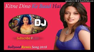 Video Kitne Dino Ke Baad Hai Aayi || DJ Remix Song || Aayi Milan Ki Raat || Bollywood Song MP3, 3GP, MP4, WEBM, AVI, FLV September 2019