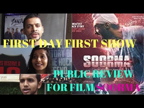 First Day | First Show | Public Review | Film Soorma