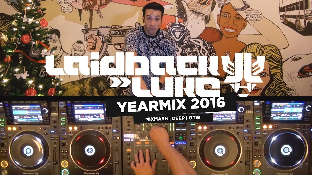 Laidback Luke - Live Yearmix 2016