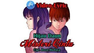 Download lagu Hijau Daun Misteri Cinta Mp3