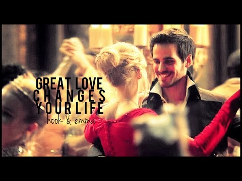 great love changes your life | hook & emma