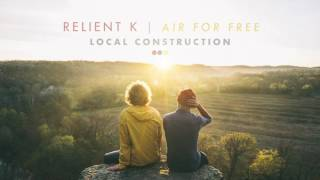 Relient K | Local Construction (Official Audio Stream) Video