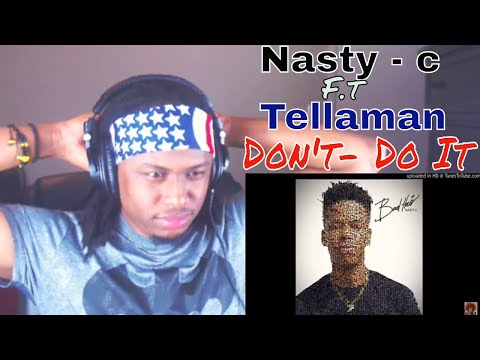 Nasty - C Don't- Do It ft. Tellaman (TRACK 5 BADHAIR ALBUM ) - Reaction