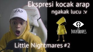 Video Ekspresi Kelucuan dan Keseruan Reza arap main Little Nightmares #2 MP3, 3GP, MP4, WEBM, AVI, FLV Oktober 2018