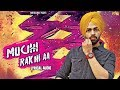 Muchh Rakhi Aa (Lyrical Audio) Jordan Sandhu | Punjabi Lyrical Audio 2017 | White Hill Music