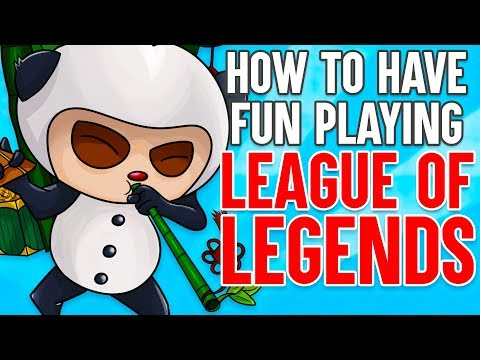 How to Have Fun Playing League of Legends (видео)