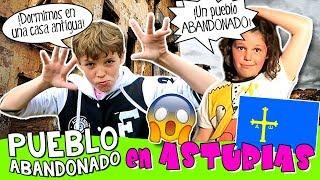 Empieza nuestro RECORRIDO por Asturias, visitamos un pueblo abandonado y dormimos en una casa ANTIGUA!*** SUSCRÍBETE GRATIS aquí  http://goo.gl/IkkfYy  *** *** Canal DETECCIÓN METÁLICA: https://goo.gl/3XfohZ*** Suscríbete también al RESTO DE NUESTROS CANALES, ¡Te encantarán!:* HOY NO HAY COLE: http://www.youtube.com/ocioeducativo* AVENTURAS MÁGICAS: http://www.youtube.com/juegaconelpato* FACTORIA DE DIVERSION: http://www.youtube.com/factoriadediversion* JUEGA CON CLODETT: https://www.youtube.com/juegaconclodett * TOP TIPS & TRICKS IN 1 MINUTE: http://www.youtube.com/toptips*** SÍGUENOS EN:WEB: http://www.hoynohaycole.comFACEBOOK: http://www.facebook.com/hoynohaycoleTWITTER: http://www.twitter.com/hoynohaycoleINSTAGRAM: http://www.instagram.com/hoynohaycole @hoynohaycole, @mateo_the_boss_374, @bossatronio_hugo, @ladypecas